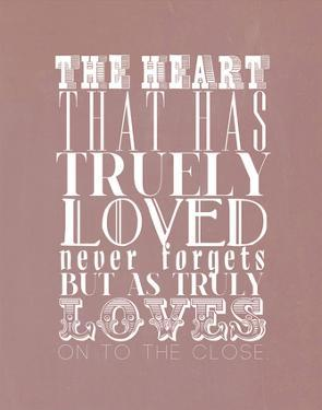 The Heart That Has Truly Loved