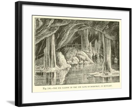 The Ice Saloon in the Ice Cave of Dobschau in Hungary--Framed Giclee Print