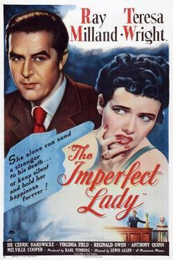 The Imperfect Lady, from Left: Ray Milland, Teresa Wright, 1947