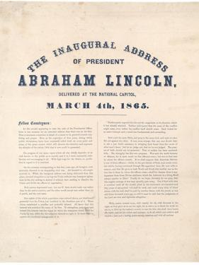 The Inaugural Address of President Abraham Lincoln Delivered at the National Capitol, 4th March…