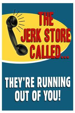The Jerkstore Called Humor Plastic Sign