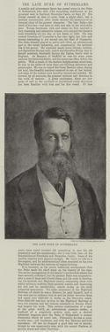 The Late Duke of Sutherland