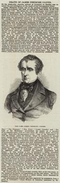 The Late James Fenimore Cooper