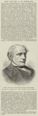 The Late Mr Alexander William Kinglake, Author of Eothen and The Invasion of the Crimea