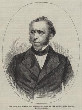 The Late Mr Braidwood, Superintendent of the London Fire Engine Establishment