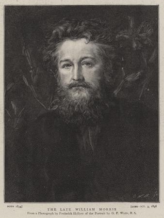 The Late William Morris