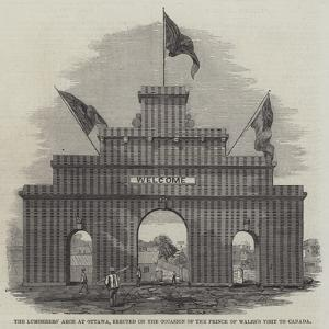 The Lumberers' Arch at Ottawa, Erected on the Occasion of the Prince of Wales's Visit to Canada