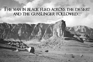 The Man in Black Fled Across the Desert and the Gunslinger Followed…