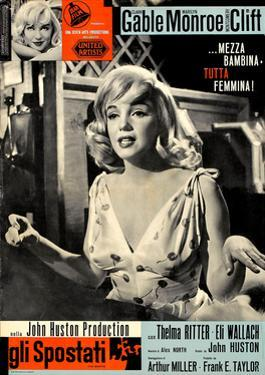 The Misfits, (aka Gli Spostati), Italian Poster, Marilyn Monroe, 1961