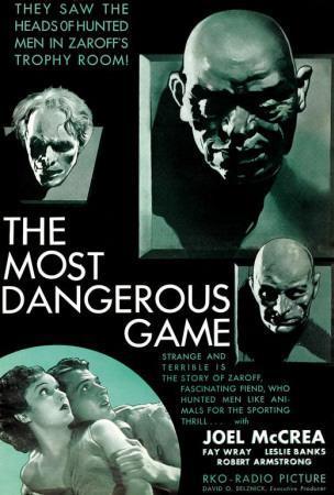 https://imgc.allpostersimages.com/img/posters/the-most-dangerous-game_u-L-F4SAN00.jpg?artPerspective=n