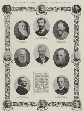 The New British Academy, the First President and Council
