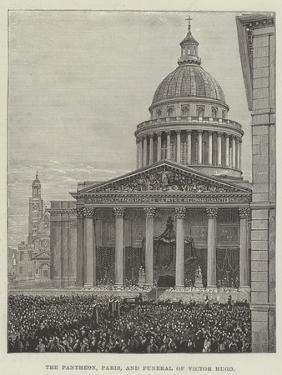 The Pantheon, Paris, and Funeral of Victor Hugo