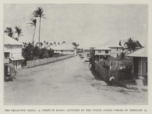 The Philippine Crisis, a Street in Iloilo, Captured by the United States Forces on 11 February