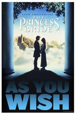 The Princess Bride 30th Anniversary - As You Wish