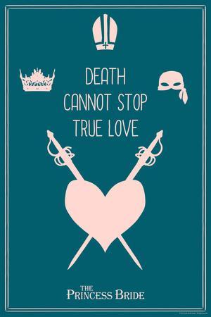 https://imgc.allpostersimages.com/img/posters/the-princess-bride-death-cannot-stop-true-love_u-L-Q1BO3QQ0.jpg?p=0