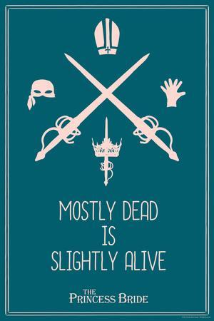 https://imgc.allpostersimages.com/img/posters/the-princess-bride-mostly-dead-is-slightly-alive_u-L-Q1BO3RP0.jpg?artPerspective=n