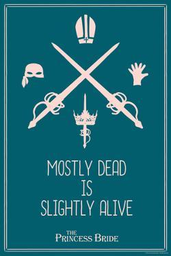 The Princess Bride - Mostly Dead Is Slightly Alive