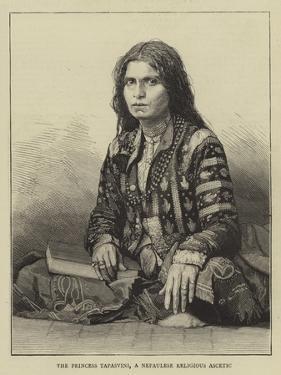 The Princess Tapasvini, a Nepaulese Religious Ascetic