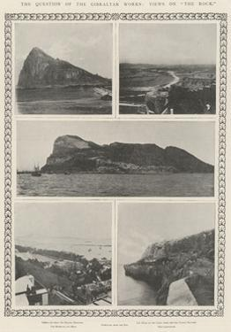 The Question of the Gibraltar Works, Views on The Rock