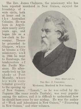 The Reverend J Chalmers, Missionary, Murdered in New Guinea