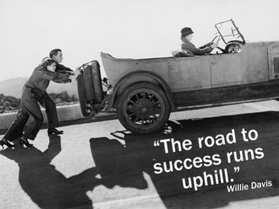 The Road to Success Runs Uphill
