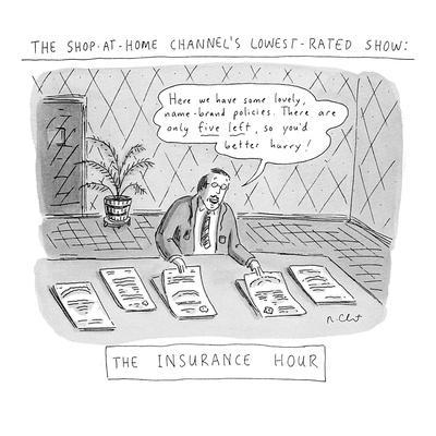 https://imgc.allpostersimages.com/img/posters/the-shop-at-home-channel-s-lowest-rated-show-the-insurance-hour-here-we-new-yorker-cartoon_u-L-PGT7KZ0.jpg?artPerspective=n