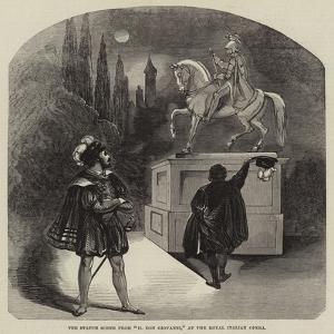 The Statue Scene from Il Don Giovanni, at the Royal Italian Opera