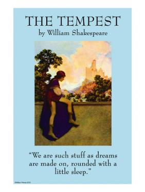 """The Tempest - """"We Are the Stuff That Dreams Are Made Of"""""""