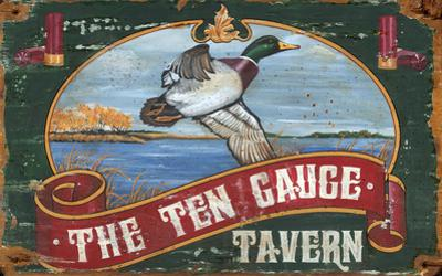 The Ten Gauge Tavern Mallard Vintage Wood Sign