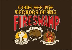 The Terrors of the Fire Swamp Snorg Tees Poster