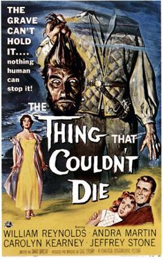 The Thing That Couldn't Die, 1958