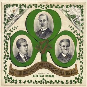 The Three Martyrs Executed at Manchester, England: God Save Ireland, Published C.1893