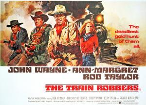 The Train Robbers, Rod Taylor, Ben Johnson, John Wayne, Ann-Margret, 1973