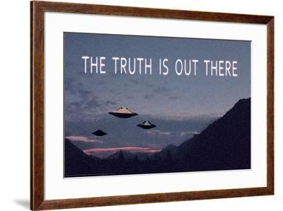 The Truth Is Out There--Framed Poster