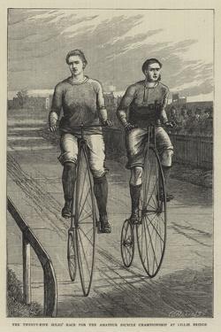 The Twenty-Five Miles' Race for the Amateur Bicycle Championship at Lillie Bridge