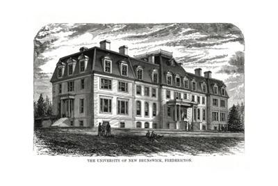 The University of New Brunswick, Fredericton, Canada, 19th Century