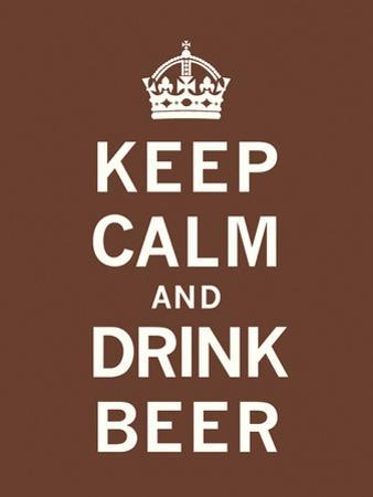 Keep Calm and Drink Beer by The Vintage Collection
