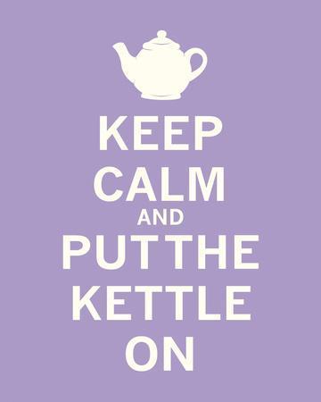 Keep Calm, Lavender Tea