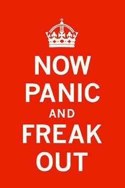 Now Panic and Freak Out by The Vintage Collection