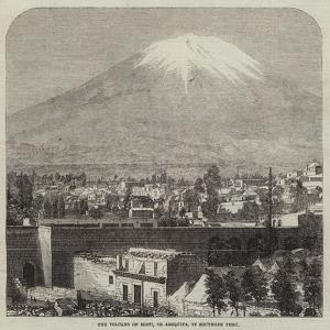 The Volcano of Misti, or Arequipa, in Southern Peru