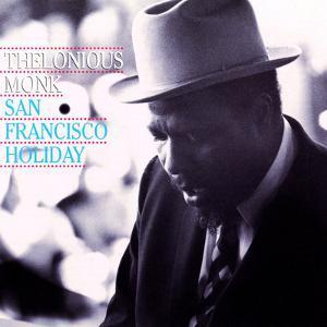 Thelonious Monk - San Francisco Holiday