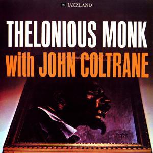 Thelonious Monk with John Coltrane - Thelonious Monk with John Coltrane