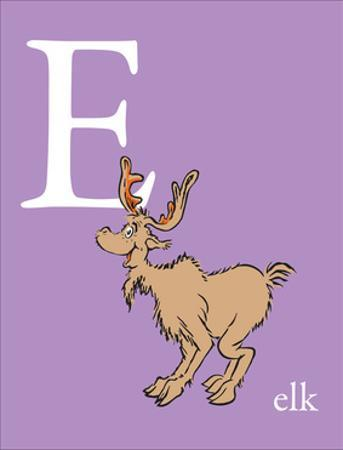 E is for Elk (purple) by Theodor (Dr. Seuss) Geisel