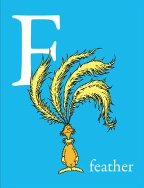 F is for Feather (blue) by Theodor (Dr. Seuss) Geisel