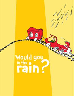 Green Eggs Would You Collection III - Would You in the Rain? (yellow) by Theodor (Dr. Seuss) Geisel