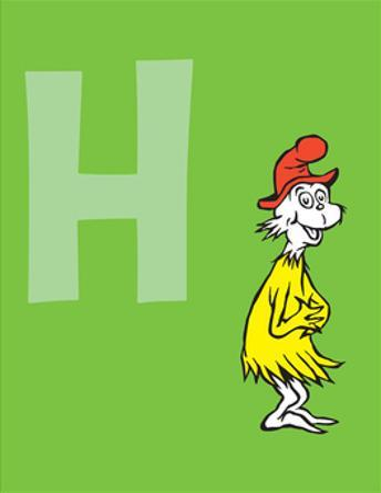 H - I Am Sam. Sam I Am. (on green) by Theodor (Dr. Seuss) Geisel