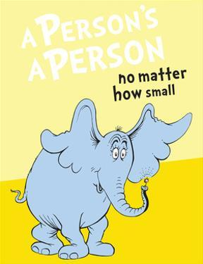 Horton Hears a Who: A Person's a Person (on yellow) by Theodor (Dr. Seuss) Geisel