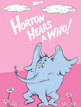 Horton Hears a Who (on pink) by Theodor (Dr. Seuss) Geisel