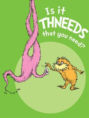 Is It Thneeds? (green) by Theodor (Dr. Seuss) Geisel