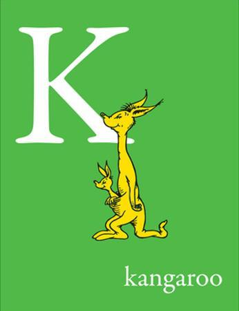 K is for Kangaroo (green) by Theodor (Dr. Seuss) Geisel